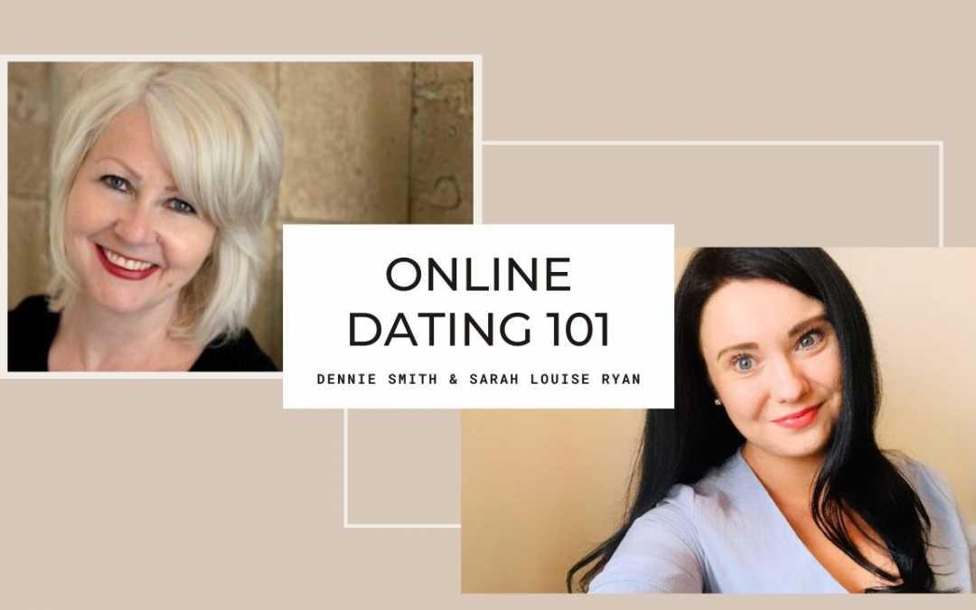 Online Dating 101 (Dennie Smith & Sarah Louise Ryan